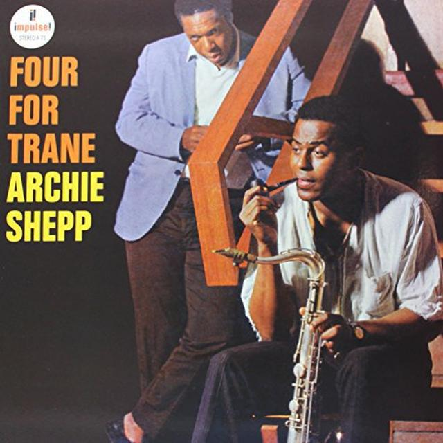 Archie Shepp FOUR FOR TRANE Vinyl Record