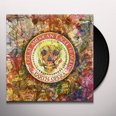 Earth Opera AMERICAN EAGLE TRAGEDY Vinyl Record