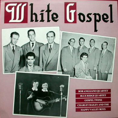 WHITE GOSPEL / VARIOUS Vinyl Record