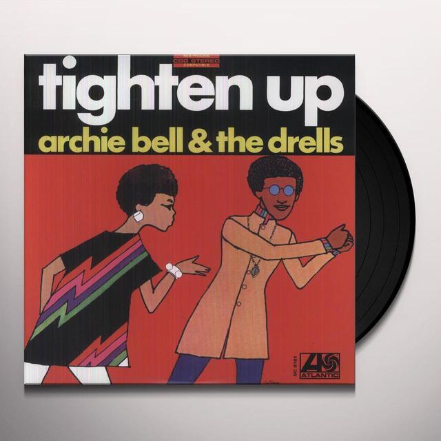 Archie Bell & The Drells TIGHTEN UP Vinyl Record