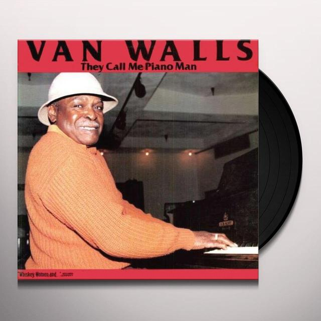 Van Walls THEY CALL ME PIANO MAN Vinyl Record