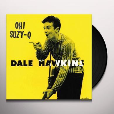 Dale Hawkins OH SUZY Q Vinyl Record