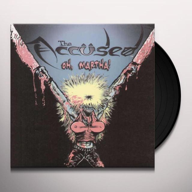 The Accused OH MARTHA! Vinyl Record