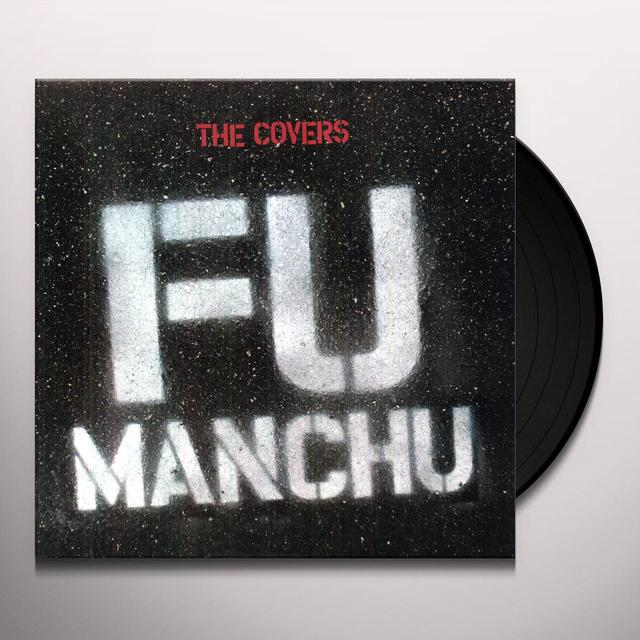 Fu Manchu COVERS Vinyl Record