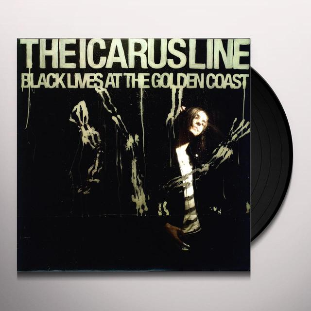 The Icarus Line BLACK LIVES AT THE GOLDEN COAST Vinyl Record