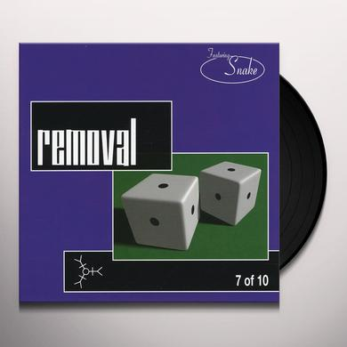 Removal 7 OF 10 Vinyl Record