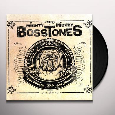 Mighty Mighty Bosstones PIN POINTS & GIN JOINTS Vinyl Record
