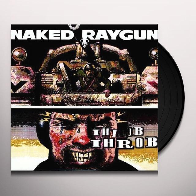 Naked Raygun THROB THROB Vinyl Record