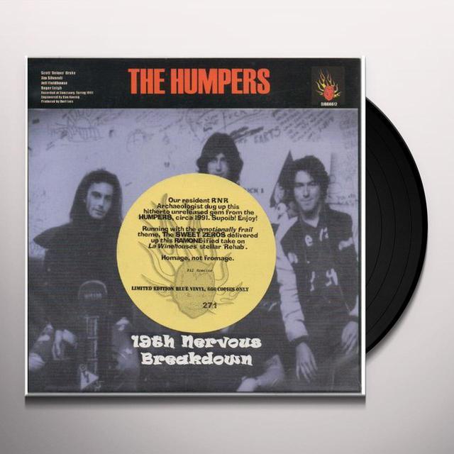 Humpers/Sweet Zeros 19TH NERVOUS BREAKDOWN / REHAB Vinyl Record