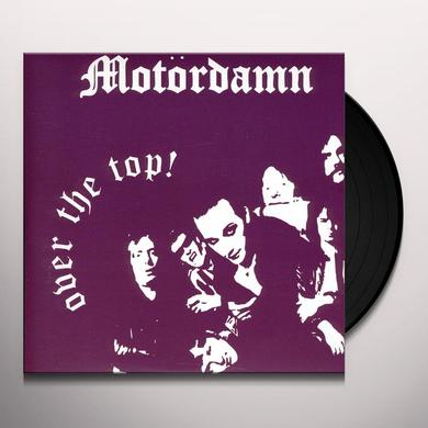 Motordamn OVER THE TOP Vinyl Record