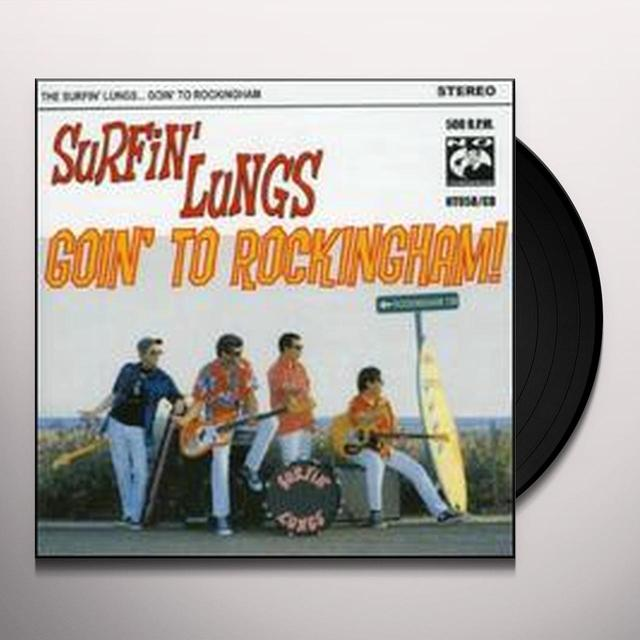 Surfin' Lungs GOIN TO ROCKINGHAM Vinyl Record