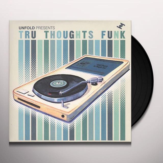 Unfold Presents TRU THOUGHTS FUNK Vinyl Record