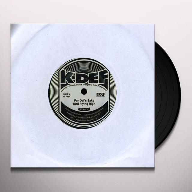 K-Def FOR DEF'S SAKE & BIRD FLYING HIGH Vinyl Record