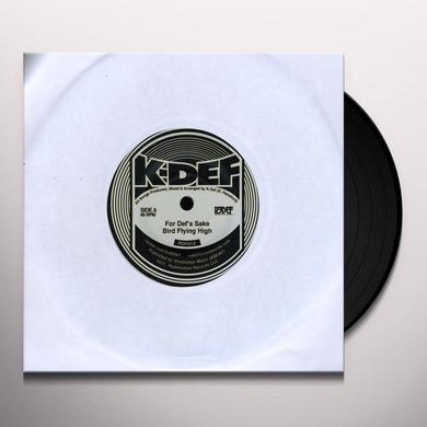 K-Def FOR DEF'S SAKE & BIRD FLYING HIGH Vinyl Record