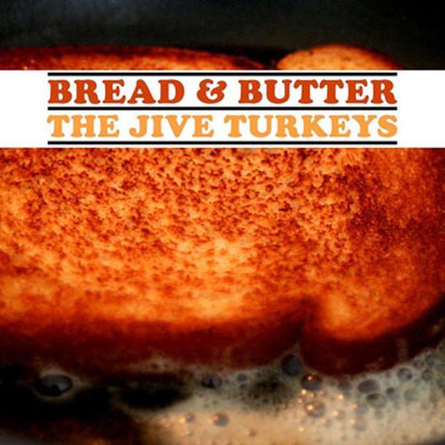 Jive Turkeys BREAD & BUTTER Vinyl Record
