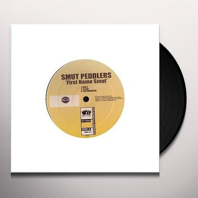 Smut Peddlers FIRST NAME Vinyl Record