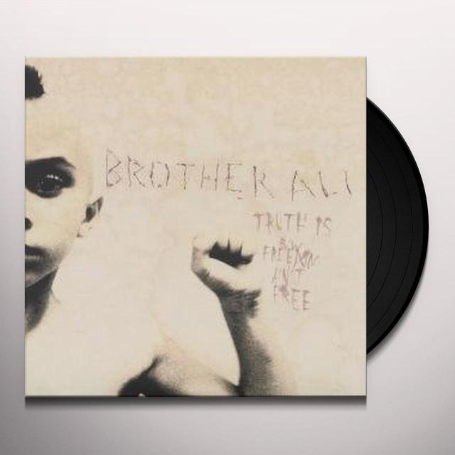 Brother Ali TRUTH IS Vinyl Record