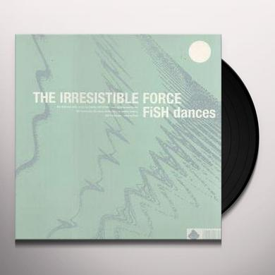 Irresistible Force FISH DANCES Vinyl Record