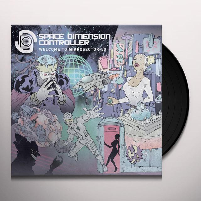 Space Dimension Controller WELCOME TO MIKROSECTOR-50 Vinyl Record