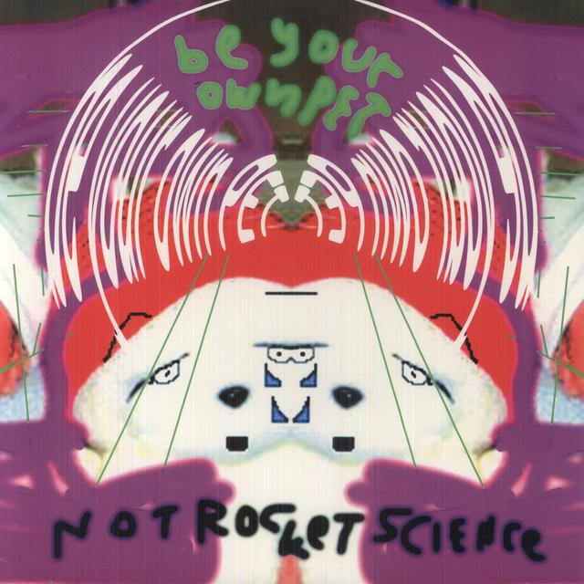 Be Your Own Pet NOT ROCKET SCIENCE Vinyl Record