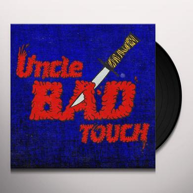 UNCLE BAD TOUCH Vinyl Record