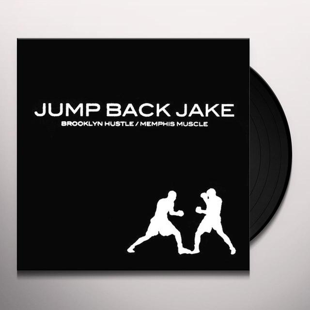 Jump Back Jake BROOKLYN HUSTLE / MEMPHIS MUSCLE Vinyl Record