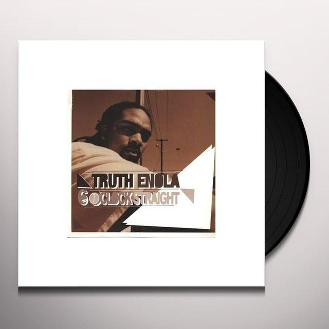 Truth Enola 6 OCLOCK STRAIGHT Vinyl Record