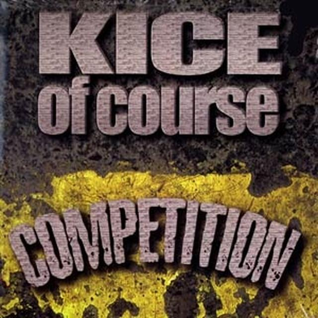 Kice Of Course COMPETITION Vinyl Record