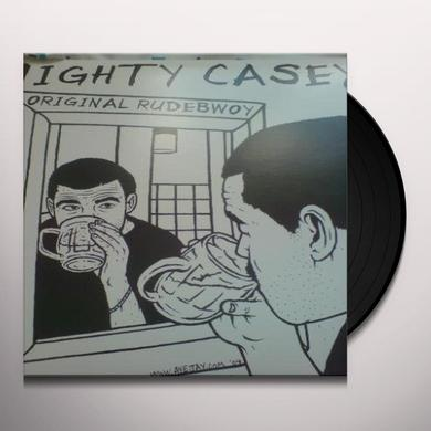 Mighty Casey ORIGINAL RUDEBWOY Vinyl Record