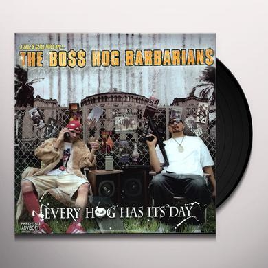 Boss Hog Barbarians EVERY HOG HAS ITS DAY Vinyl Record
