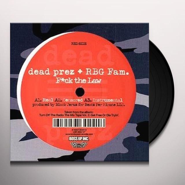Dead Prez F-CK THE LAW Vinyl Record