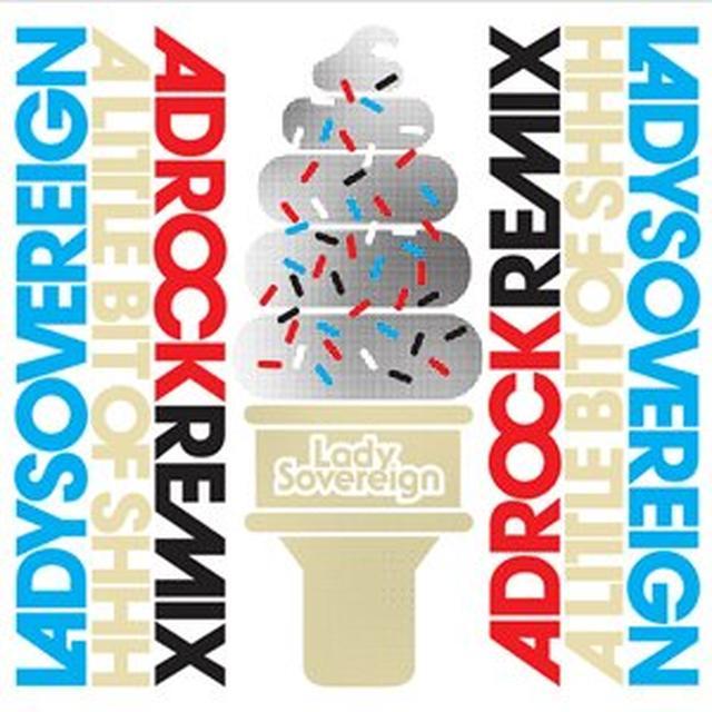 Lady Sovereign LITTLE BIT OF SHHH-ADROCK REMIX Vinyl Record