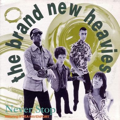 The Brand New Heavies NEVER STOP Vinyl Record