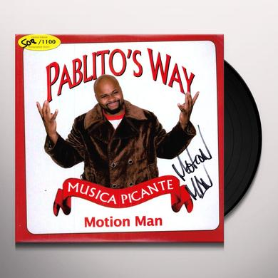 Motion Man PABLITOS WAY Vinyl Record