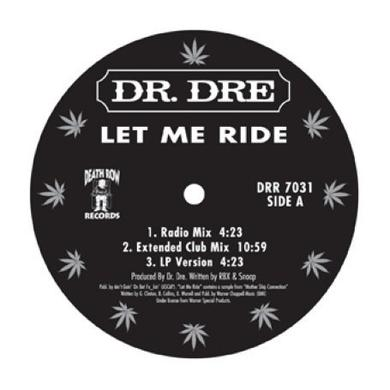 Dr Dre LET ME RIDE Vinyl Record