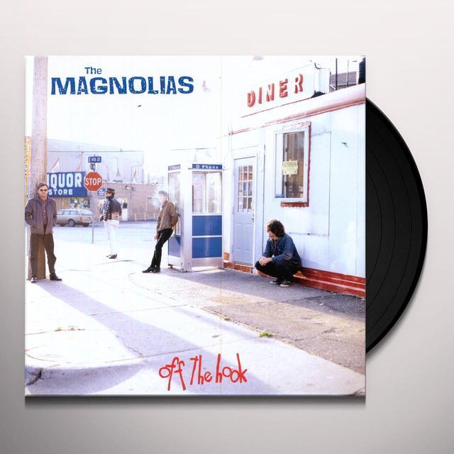Magnolias OFF THE HOOK (Vinyl)