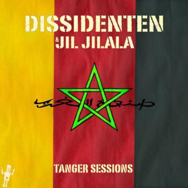 Dissidenten & Jil Jilala