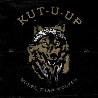 Kut U Up WORSE THAN WOLVES Vinyl Record