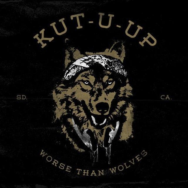 Kut U Up WORSE THAN WOLVES Vinyl Record