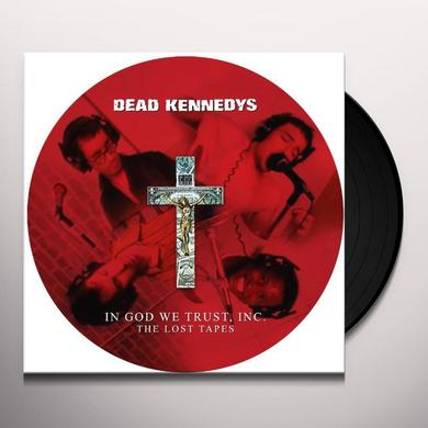 Dead Kennedys IN GOD WE TRUST INC: LOST TAPES Vinyl Record - Picture Disc