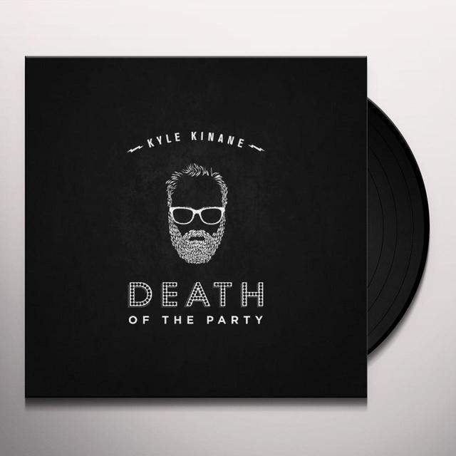 Kyle Kinane DEATH OF THE PARTY Vinyl Record