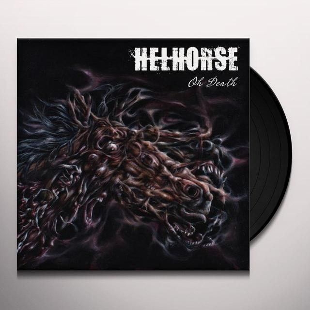 Helhorse OH DEATH Vinyl Record