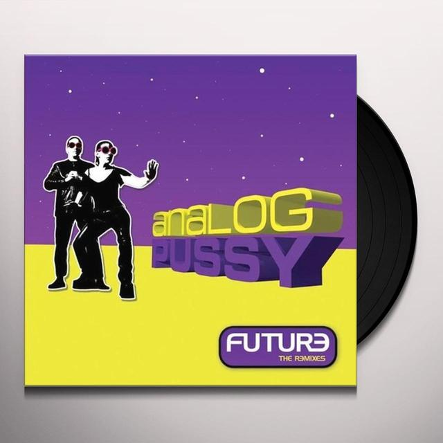 Analog Pussy FUTURE-THE REMIXES1 Vinyl Record