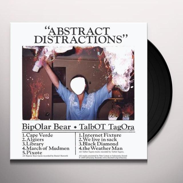 Bipolar Bear & Talbot Tagora ABSTRACT DISTRACTIONS Vinyl Record