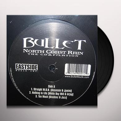Bullet NORTH COAST REIGN 2005 Vinyl Record