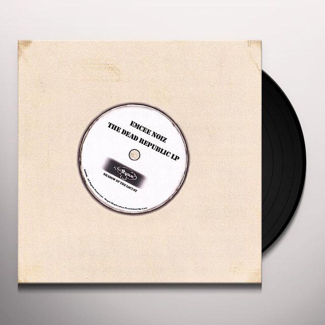 Emcee Noiz DEAD REPUBLIC Vinyl Record