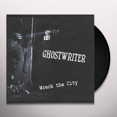 Ghostwriter WRECK THE CITY/SIMPLIFY YOUR LIFE Vinyl Record