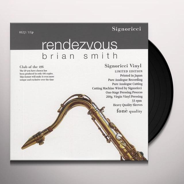 Brian Smith RENDEZVOUS Vinyl Record