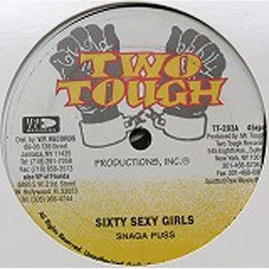 Snagga Puss Daddy Screw SIXTY SEXY GIRLS (SNAGA PUSS) B/W MANIAC Vinyl Record