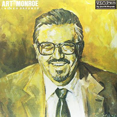 Art Monroe I NEVER DREAMED Vinyl Record